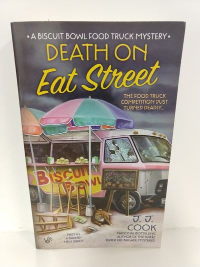 Image for Death on Eat Street (Biscuit Bowl Food Truck Mysteries)