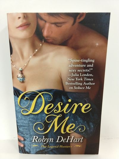 Image for Desire Me (the Legend Hunters)