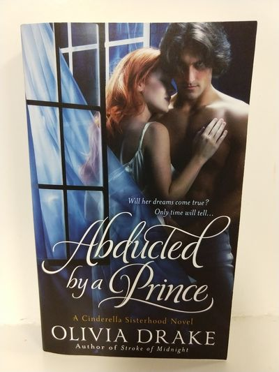 Image for Abducted By a Prince: a Cinderella Sisterhood Series