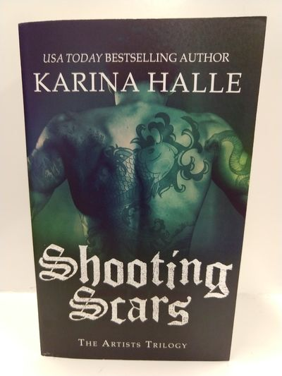 Image for Shooting Scars: Book 2 in the Artists Trilogy