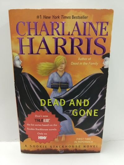 Image for Dead and Gone (Sookie Stackhouse/True Blood, Book 9)