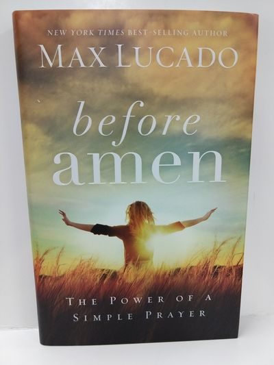Image for Before Amen: The Power of a Simple Prayer