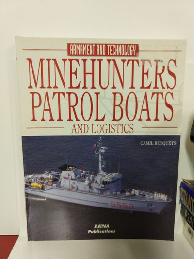 Image for Minehunters, Patrol Boats and Logistics (Encyclopaedia of Armament  Technology)