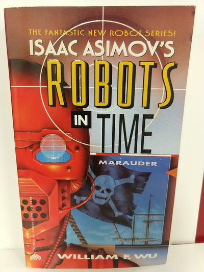 Image for Marauder (Isaac Asimov's Robots in Time)
