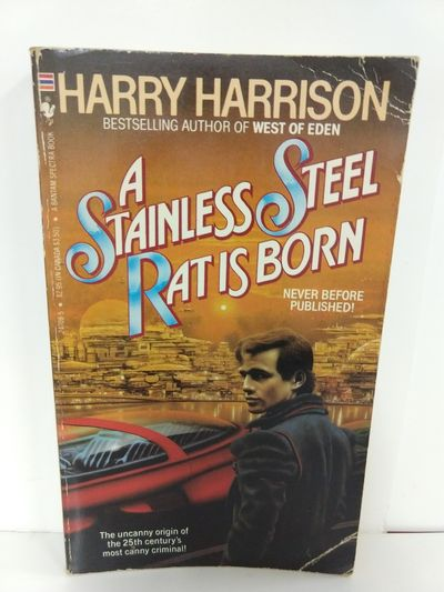 Image for A Stainless Steel Rat is Born (Stainless Steel Rat, Book 1)