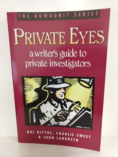 Image for Private Eyes: a Writer's Guide to Private Investigating: Writer's Guide to Private Investigators (Ho