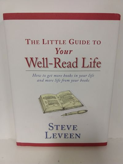 Image for Little Guide to Your Well-read Life: How to get more books in your life and more life from your book