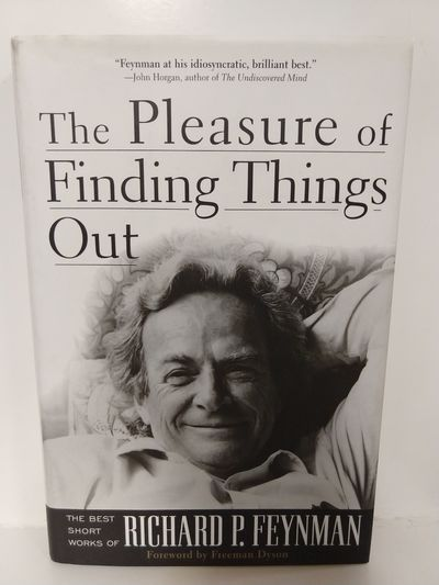 Image for The Pleasure of Finding Things Out: the Best Short Works of Richard Feynman (Helix Books)