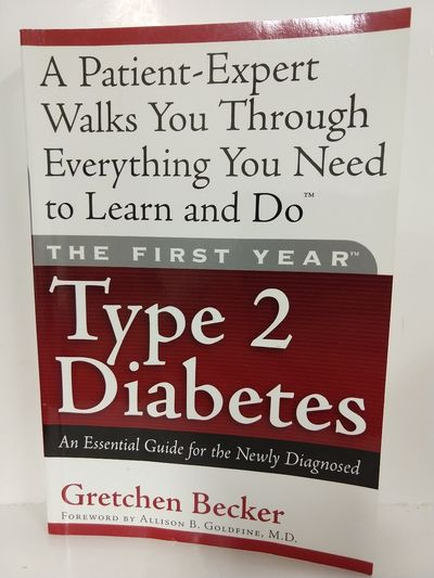 Image for The First Year: Type 2 Diabetes: An Essential Guide for the Newly Diagnosed