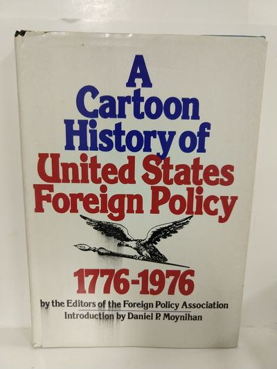 Image for A Cartoon History of United States Foreign Policy, 1776-1976