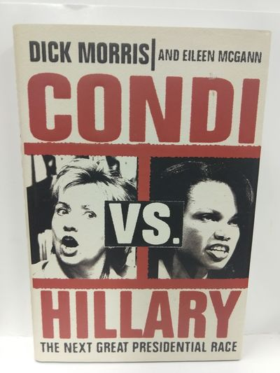 Image for Condi Vs. Hillary: The Next Great Presidential Race