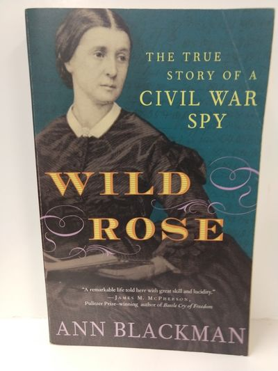 Image for Wild Rose: Rose O'Neale Greenhow, Civil War Spy