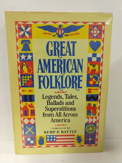 Image for Great American Folklore: Legends, Tales, Ballads  Superstitions