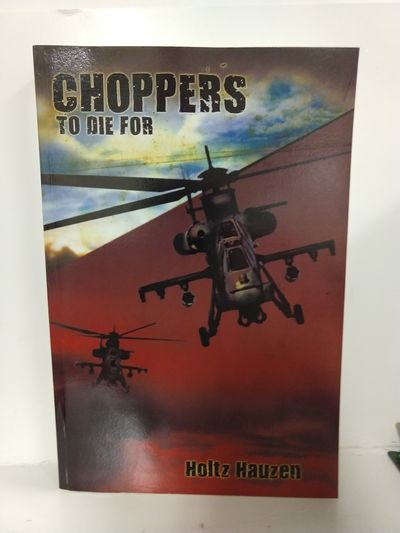 Image for Choppers to Die For (SIGNED)