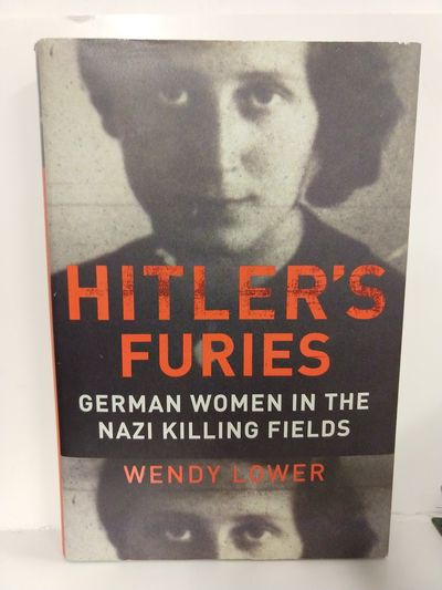 Image for Hitler's Furies: German Women in the Nazi Killing Fields