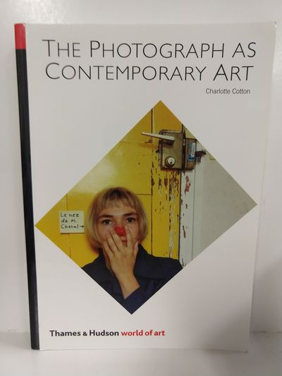 Image for The Photograph as Contemporary Art (World of Art)