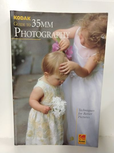 Image for Kodak Guide to 35mm Photography: Techniques for Better Pictures (Publication)