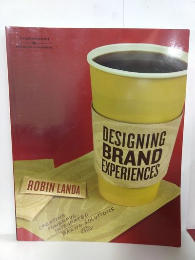Image for Designing Brand Experience: Creating Powerful Integrated Brand Solutions