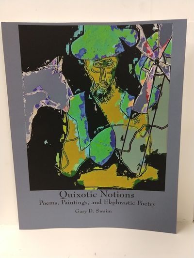 Image for Quixotic Notions: Poems, Paintings, and Ekphrastic Poetry
