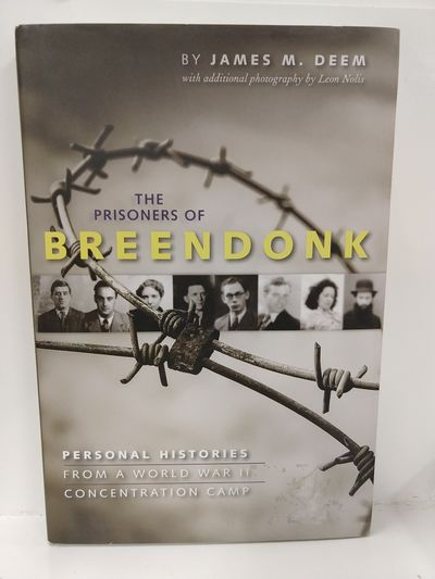 Image for The Prisoners of Breendonk: Personal Histories From a World War II Concentration Camp