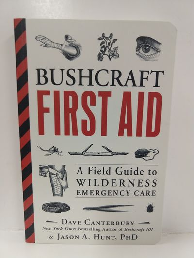 Image for Bushcraft First Aid: a Field Guide to Wilderness Emergency Care