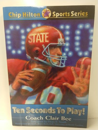 Image for Ten Seconds to Play! (Chip Hilton Sports Series)