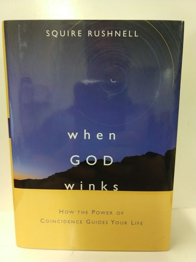 Image for When God Winks: How the Power of Coincidence Guides Your Life