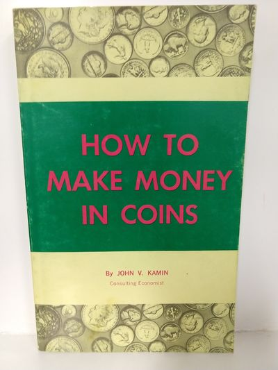 Image for How To Make Money in Coins (SIGNED)