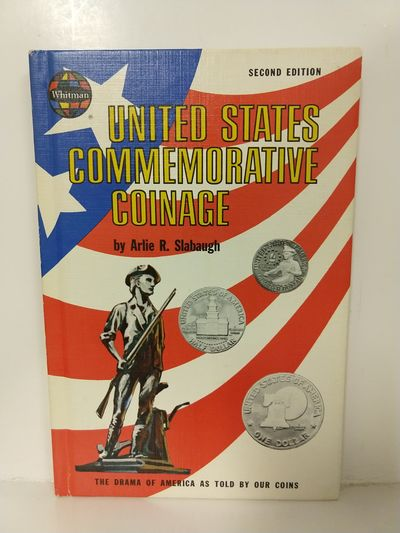 Image for United States Commemorative Coinage: the Drama of America as Told By Our Coins