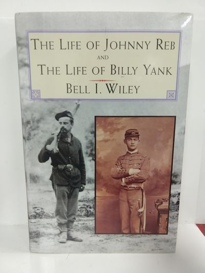 Image for The Life of Johnny Reb and The Life of Billy Yank