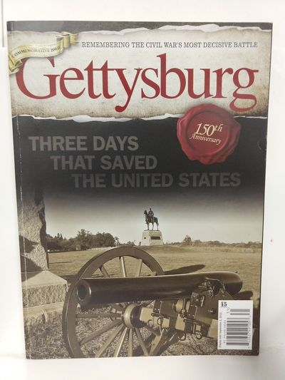 Image for GETTYSBURG - Three Days That Saved The United States - 150th Anniversary Commemorative Issue