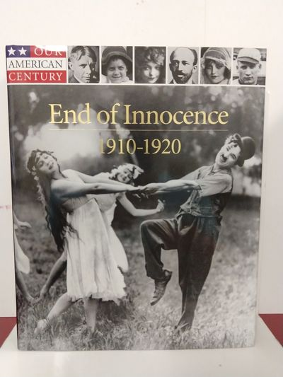 Image for End of Innocence: 1910-1920 (Our American Century)