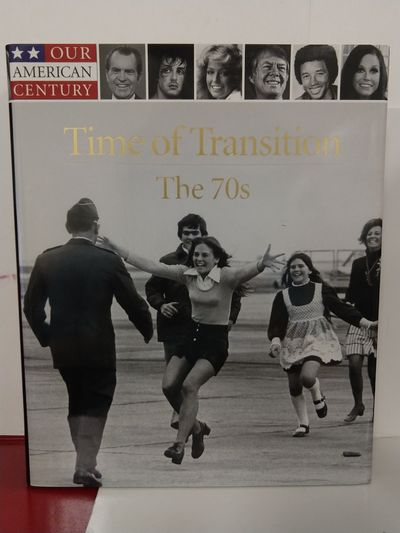 Image for Time of Transition: the 70s (Our American Century)