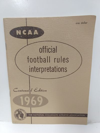 Image for NCAA Official Football Rules Interpretations 1969