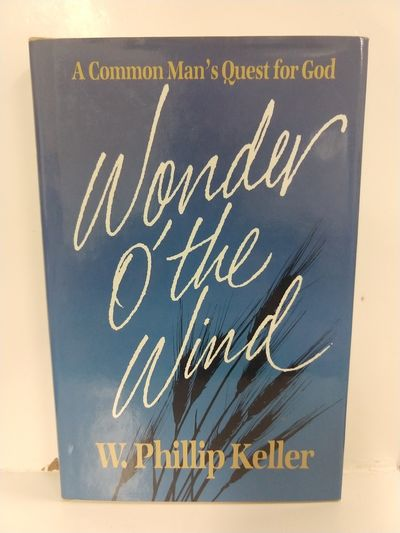 Image for Wonder O' the Wind: A Common Man's Quest for God