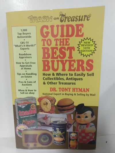 Image for Trash or Treasure Guide to the Best Buyers: How and Where to Easily Sell Collectibles, Antiques  Oth