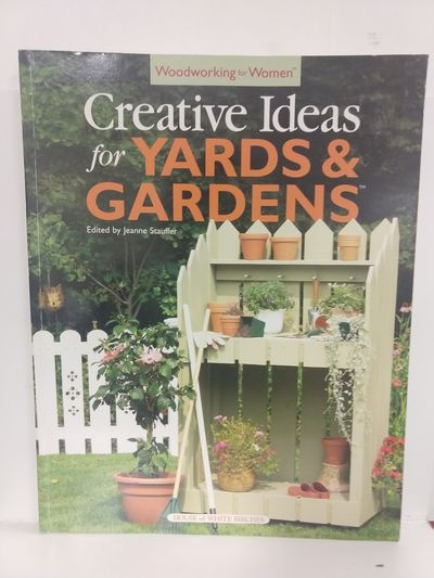 Image for Woodworking for Women: Creative Ideas for Yards  Gardens