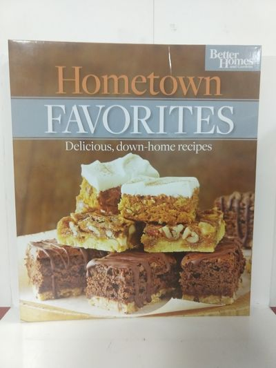 Image for Hometown Favorites, Delicious, Down-home Recipes (Better Homes and Gardens, Volume 3)