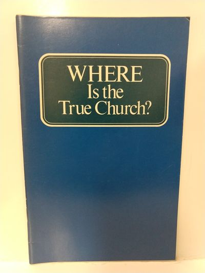 Image for Where Is the True Church?