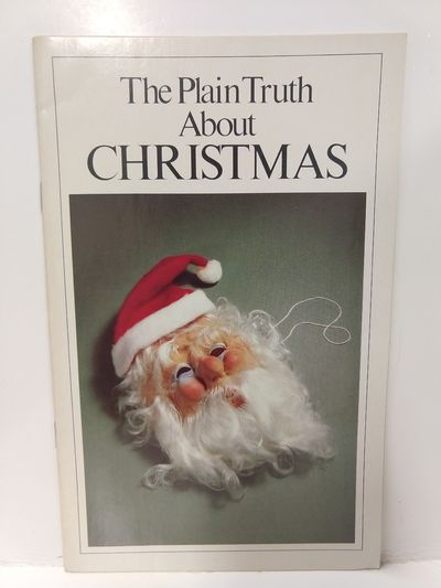 Image for The Plain Truth About Christmas