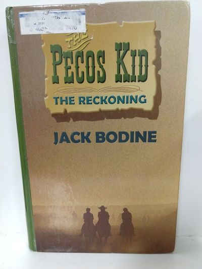 Image for The Reckoning: The Pecos Kid (Book Two)