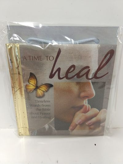 Image for A Time to Heal-Healing-Scriptures on Healing-Healing Prayers-Words of Wisdom-Priceless Inspiration-W