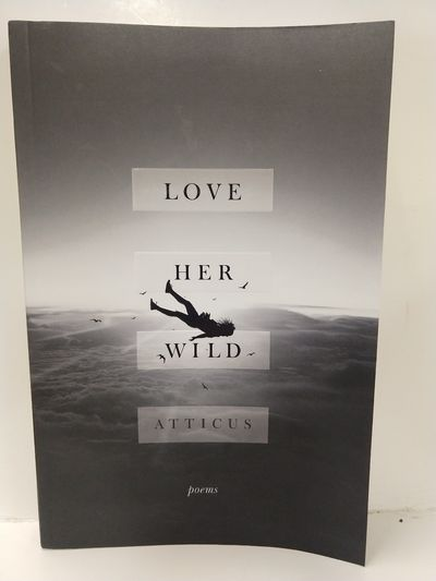 Image for Love Her Wild: Poems