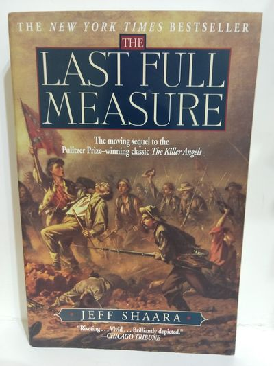 Image for The Last Full Measure: A Novel (Ballantine Reader's Circle)
