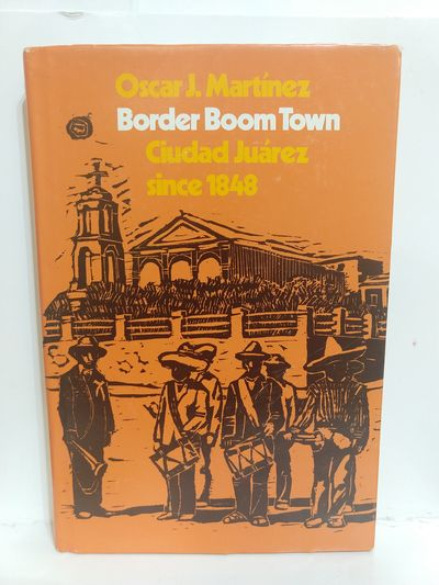 Image for Border Boom Town: Ciudad Juarez Since 1848