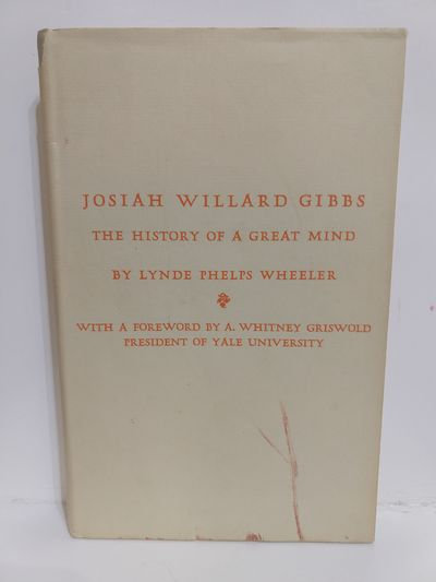 Image for Josiah Willard Gibbs: the History of a Great Mind