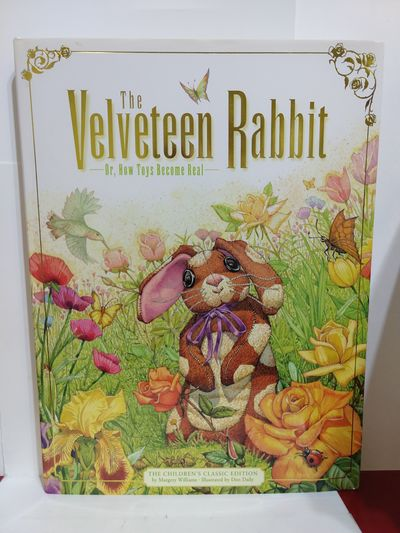 Image for Velveteen Rabbit: Or, How Toys Become Real The Children's Classic Edition