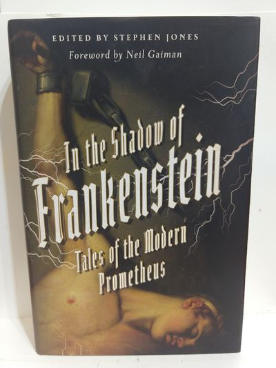 Image for In the Shadow of Frankenstein: Tales of the Modern Prometheus