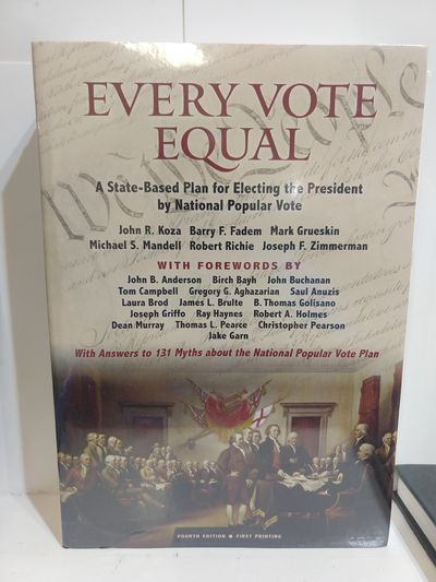 Image for Every Vote Equal: a State-Based Plan for Electing the President By National Popular Vote