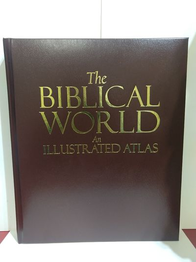 Image for The Biblical World: An Illustrated Atlas